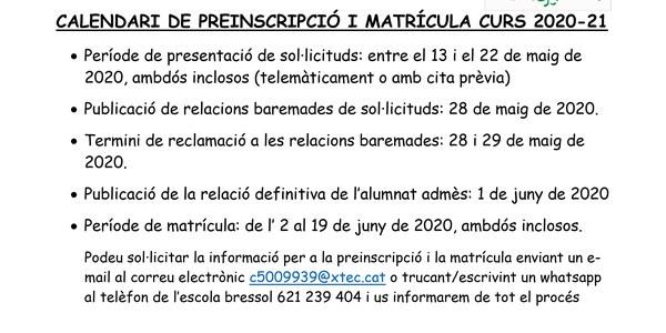 CALENDARI DE PREINSCRIPCIÓ I MATRÍCULA CURS 2020-2021 ESCOLA BRESSOL TRIS-TRAS
